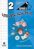 Aprendo a... resolver problemas 2. ( 7 - 8 años )