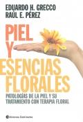 Piel y esencias florales. Patologías de la piel y su tratamiento con terapia floral.