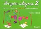 Trazos Alegres 2. Ejercicios introductorios a las competencias del lenguaje y comunicación.