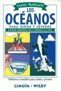 Los océanos para niños y jóvenes. Actividades superdivertidas para el aprendizaje de la ciencia.