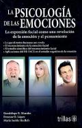 La psicologia de las emociones. La expresión facial como una revelación de la emoción y el pensamiento.