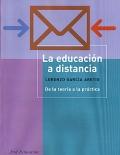 La educación a distancia. De la teoría a la práctica.