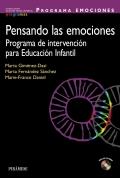 Pensando las emociones. Programa de intervención para educación infantil. Programa EMOCIONES. 2 a 5 años