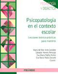 Psicopatología en el contexto escolar. Lecciones teórico-prácticas para maestros