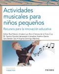 Actividades musicales para niños pequeños. Recursos para la innovación educativa.