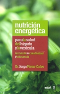 Nutrición energética para la salud del hígado y la vesícula.