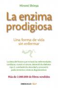 La enzima prodigiosa. Una forma de vida sin enfermar