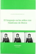 El lenguaje en los niños con Síndrome de Down.