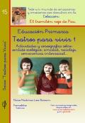Teatros para vivir 1. Educación Primaria. (Colección El trombón rojo de Pau)