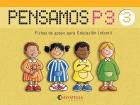 Pensamos P3. Fichas de apoyo para Educación Infantil ( Colección del 1 al 3 ).