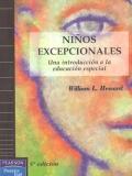 Niños excepcionales. Una introducción a la educación especial.