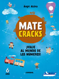Matecracks. ¡Viaje al mundo de los números! 6 años