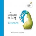 Los tentáculos de Blef. Tristeza
