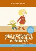 Niños desobedientes y otros problemas de conducta.