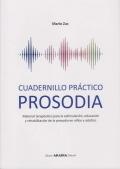Cuadernillo práctico prosodia. Material terapéutico para la estimulación, educación y rehabilitación de la prosodia en niños y adultos