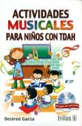 Actividades musicales para niños con TDAH. (Con CD)