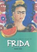 Descubriendo el mágico mundo de Frida.