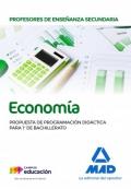 Economía. Propuesta de Programación Didáctica para 1º de Bachillerato. Cuerpo de Profesores de Enseñanza Secundaria.