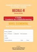 BECOLE-r. Evaluación Cognitiva de las Dificultades en Lectura y Escritura. Cuaderno de cribado Elemental