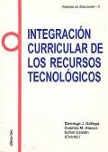 Integración curricular de los recursos tecnológicos.