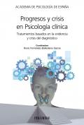 Progresos y crisis en psicología clínica. Tratamientos basados en la evidencia y crisis del diagnóstico