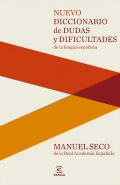 Nuevo diccionario de dudas y dificultades de la lengua española.