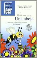 Había una vez... Una abeja. Cuentos para ayudar a mejorar la conducta de los niños. El autocontrol.