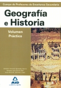 Geografía e Historia. Volumen práctico. Temario para la preparación de oposiciones. Profesores de enseñanza secundaria.
