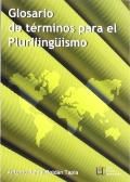 Glosario de términos para el Plurilingüismo