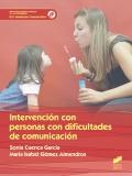 Intervención con personas con dificultad de comunicación. G.S. Mediación comunicativa