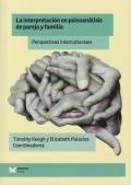 La interpretación en psicoanálisis de pareja y familia. Perspectivas interculturales.