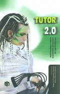 Tutor 2.0 Aplicaciones para entornos virtuales de aprendizaje
