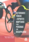 Actividades físicas y deportes adaptados para personas con discapacidad.