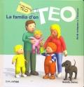 La família d'en TEO. El meu primer TEO.
