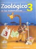 Zoológico de las matemáticas. Actividades para desarrollar competencias matemáticas (Nivel 3 años)