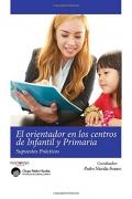 El orientador en los centros de infantil y primaria. supuestos prácticos
