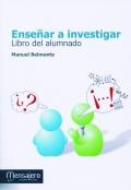 Enseñar a investigar. Libro del alumnado.