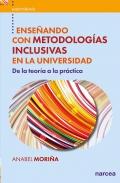Enseñando con metodologías inclusivas en la universidad. De la teoría a la práctica