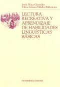 Lectura recreativa y aprendizaje de las habilidades lingüisticas básicas