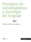 Principios de sociolingüística y sociología del lenguaje.