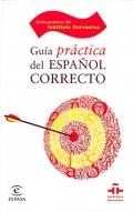 Guía practica del Español Correcto. Guías prácticas del Instituto Cervantes.