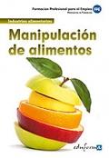 Manipulación de alimentos. Formación para el empleo.