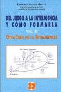 Del juego a la inteligencia:2. Otra idea de la inteligencia.