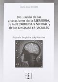 Evaluación de las alteraciones de la memoria, de la flexibilidad mental, de las gnosias espaciales. Hoja de registro y evaluación