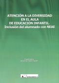 Atención a la diversidad en el aula de educación infantil. Inclusión del alumnado con NEAE.