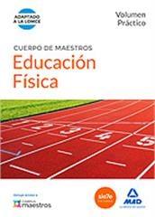 Educación física. Volúmen práctico. Cuerpo de maestros