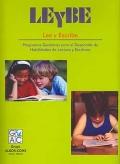 LEyBE. Lee y escribe. Programas genéricos para el desarrollo de habilidades de lectura y escritura.
