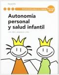 Autonomía personal y salud infantil. Servicios socioculturales y a la comunidad. Educación infantil