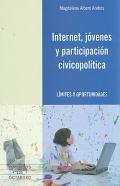 Internet, jóvenes y participación civicopolítica.