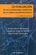 La evaluación de las alteraciones cognitivas en la clínica neuropsicológica. I. La clínica en adultos
